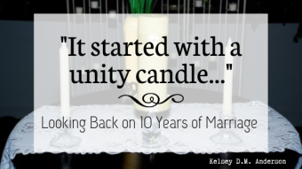 _It started with a unity candle..._